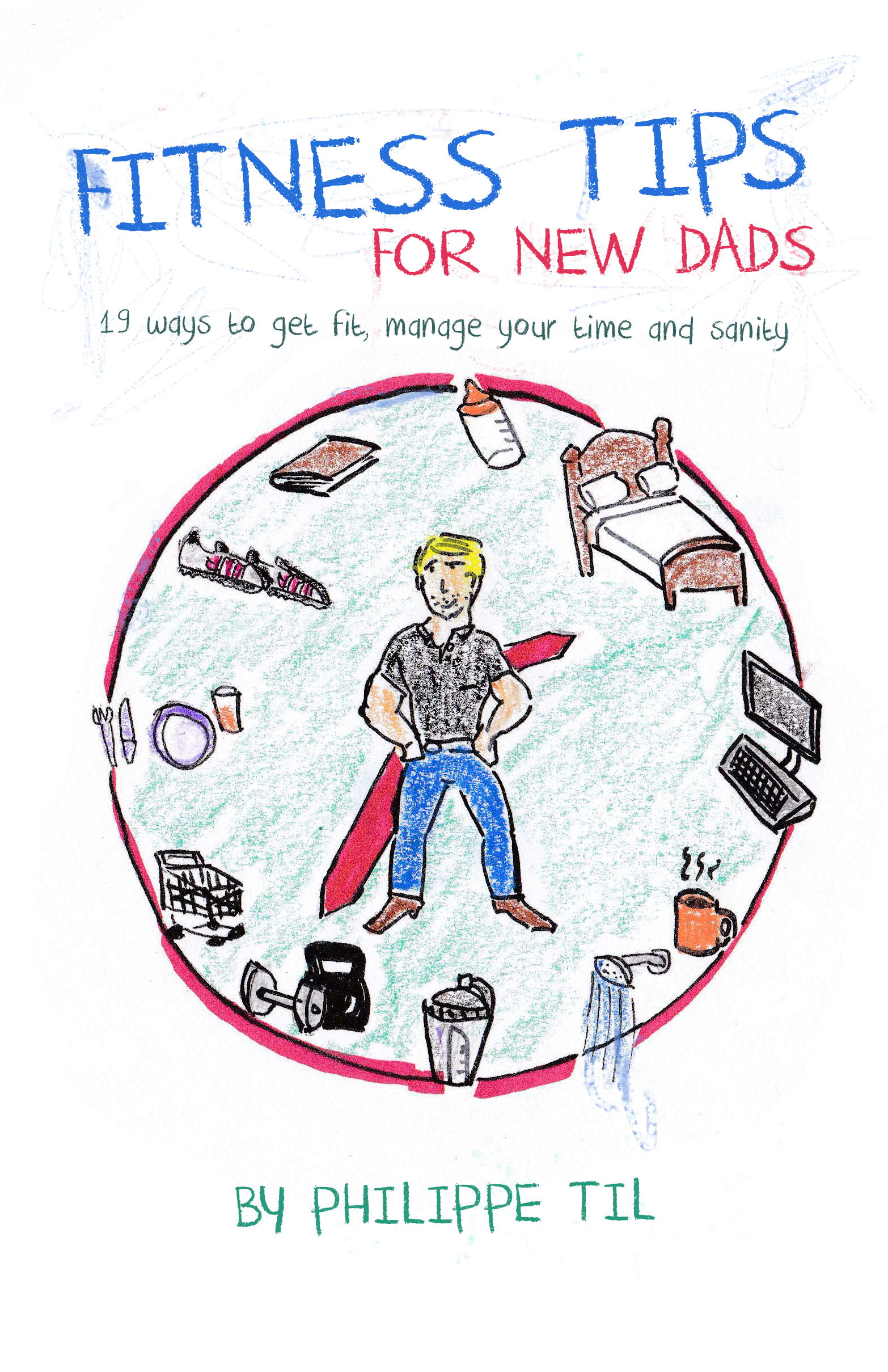 Fitness Tips For New Dads - Cover